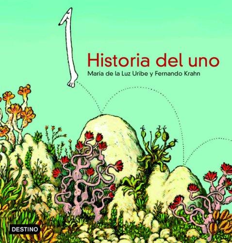 Historia del uno (Libros ilustrados)