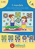 Sabbiarelli Sand-it for Fun - Album I Mandala: 5 Disegni Adesivi da Colorare con la Sabbia (Non Inclusa), Adatto per Adulti e Bambini Anni 5+