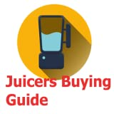 Juicers Buying Guide