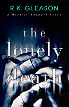The Lonely Death: A Michele Shepard Story (The True Death Series Book 4)