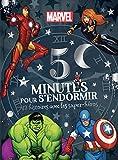 AVENGERS - 5 Minutes pour S'endormir - 12 Histoires avec les Super-héros -...
