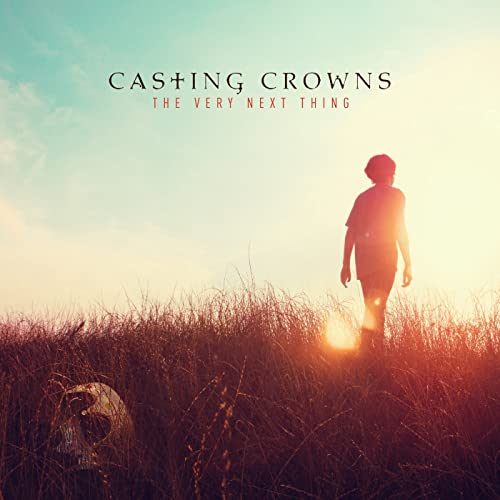 casting crowns, loving my jesus