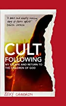 Book cover: Cult Following, by Bexy Cameron