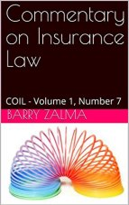 Commentary on Insurance Law : COIL - Volume 1, Number 7