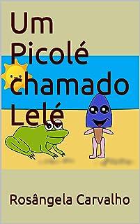 Um Picolé chamado Lelé