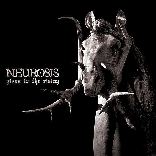 Given to the Rising de Neurosis sur Amazon Music - Amazon.fr