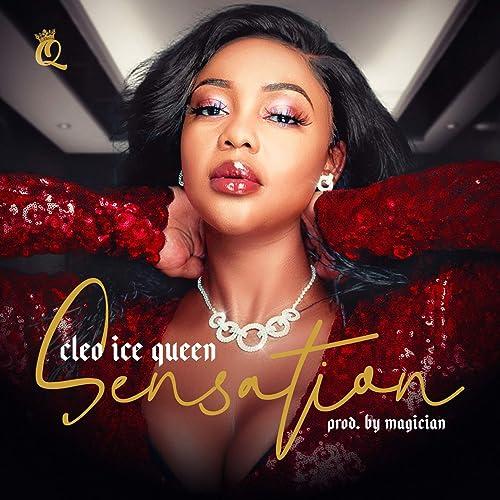 Sensation by Cleo Ice Queen on Amazon Music - Amazon.com
