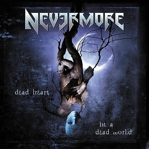 Dead Heart In a Dead World de Nevermore sur Amazon Music - Amazon.fr