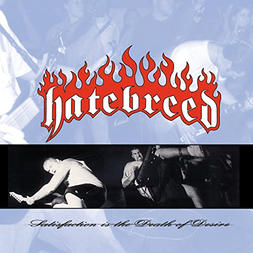 Satisfaction Is The Death Of Desire de Hatebreed sur Amazon Music - Amazon.fr