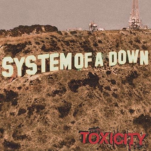 Toxicity de System Of A Down sur Amazon Music - Amazon.fr