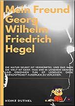 """MEIN FREUND GEORG WILHELM FRIEDRICH HEGEL: DIE WELT IST GEIST DER ABSOLUTE GEIST """"Weltgeist zu Pferde""""."""