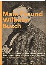 Mein Freund Wilhelm Busch: Der größte Lump bleibt obenauf Katzen werden die Schwänze abgerissen...
