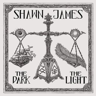 Resultado de imagen de Shawn James - The Dark & The Light
