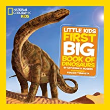 National Geographic Little Kids First Big Book of Dinosaurs (National Geographic Little..