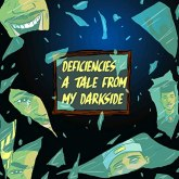 Deficiencies: A Tale from My Dark Side