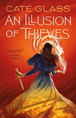 An Illusion of Thieves (Chimera)