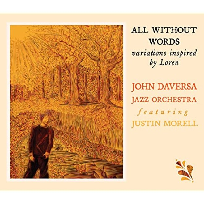 All Without Words: Variations Inspired by Loren by John Daversa featuring  Justin Morell on Amazon Music - Amazon.com