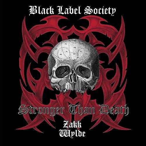 Stronger Than Death de Black Label Society sur Amazon Music - Amazon.fr