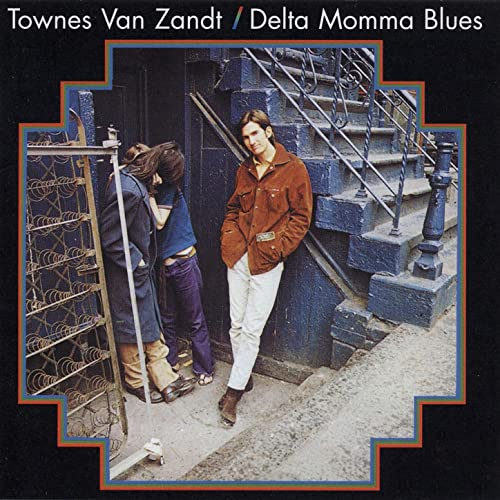 Delta Momma Blues de Townes Van Zandt sur Amazon Music - Amazon.fr