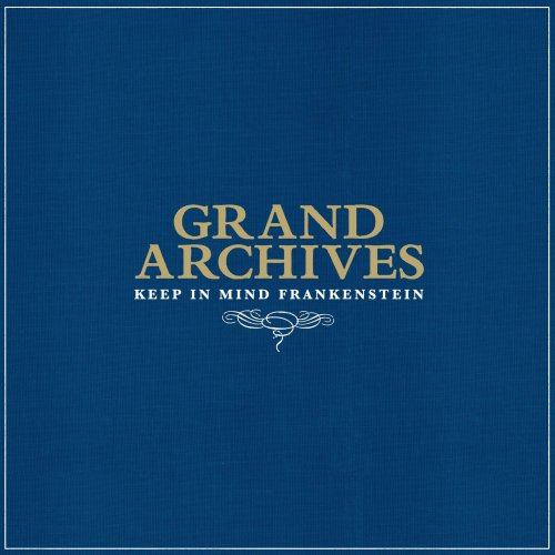 Grand Archives - Keep In Mind Frankenstein (2009) [FLAC] Download