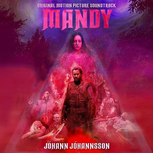 Mandy (Original Motion Picture Soundtrack) de Jóhann Jóhannsson ...