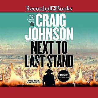 Next to Last Stand: Walt Longmire Mysteries, Book 16