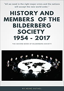History and Members of the Bilderberg Society 1954 – 2017 – II: FACEBOOK, LINKEDIN AND GOOGLE. TWITTER IS ALREADY UNDER THE WHITE HOUSE CONTROL (German Edition)