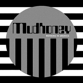 """Resultado de imagen de Mudhoney - Morning in America"""""""