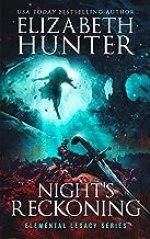 Night's Reckoning: Elemental Legacy Book Three (Elemental Legacy Novels 3)