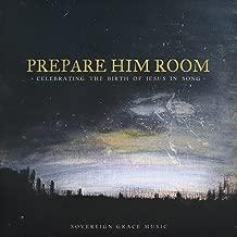 Prepare Him Room: Celebrating the Birth of Jesus in Song