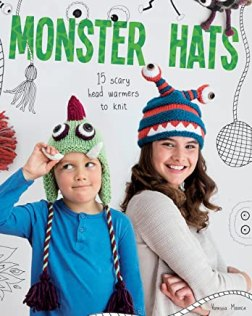 Monster Hats: 15 Scary Head-Warmers to Knit (English Edition)