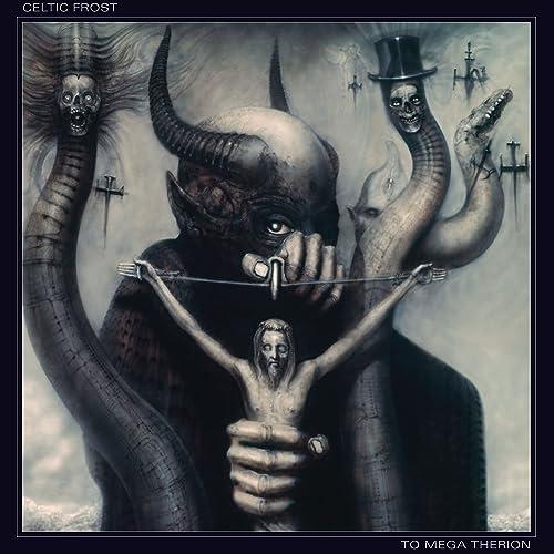 To Mega Therion (Deluxe Edition) de Celtic Frost sur Amazon Music - Amazon.fr