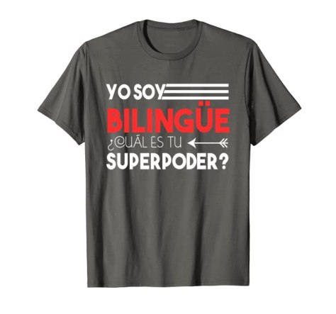 Bilingual Spanish-English 2-Sided Superpower T-shirt