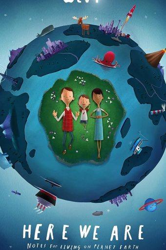 Aqui Estamos Nós: Notas Sobre como Viver no Planeta Terra Dublado Online