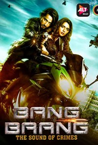 Bang Baang (Season 1) Hindi WEB-DL 1080p / 720p / 480p