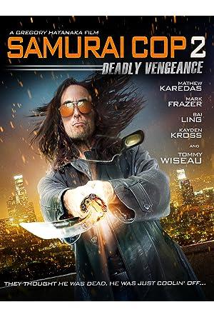 Samurai Cop 2: Deadly Vengeance Legendado Online