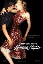 Romola Garai and Diego Luna in Dirty Dancing: Havana Nights (2004)