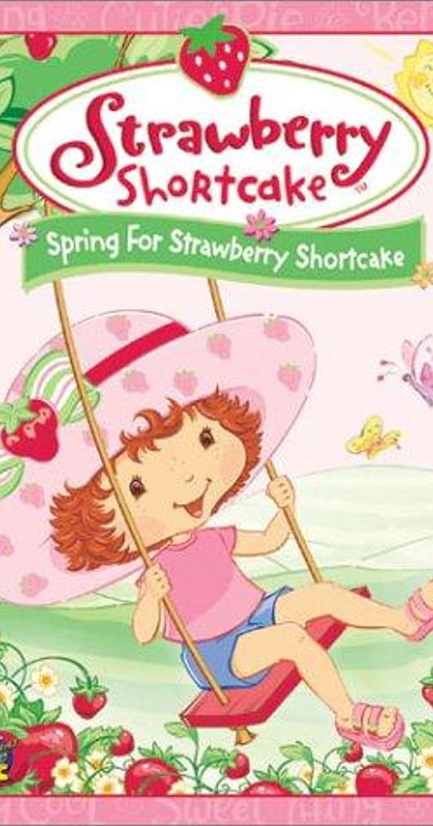 Strawberry Shortcake Spring For Strawberry Shortcake Video 2003 Imdb
