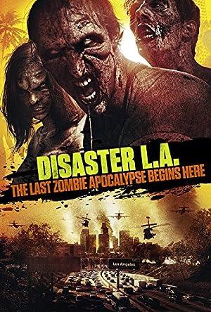 Desastre L.A. : O Último Apocalipse Zumbi Dublado Online