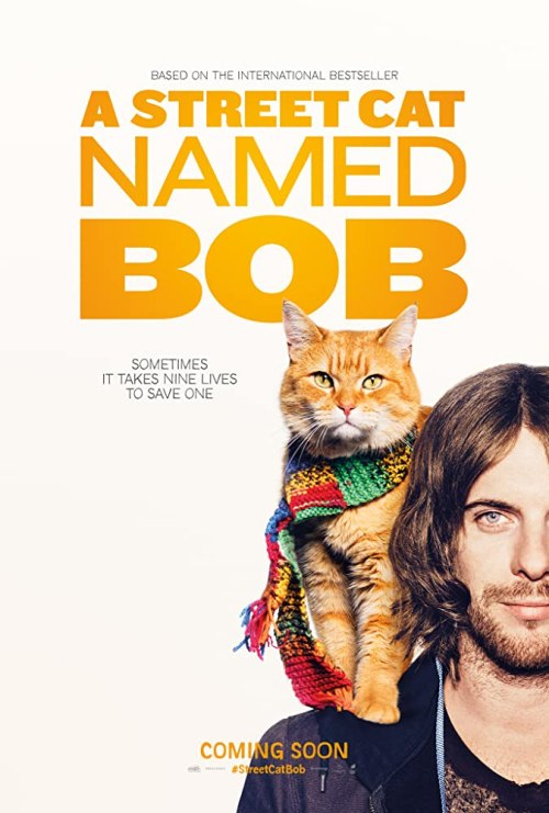November 2016 Adaptations - A Street Cat Named Bob Movie Poster