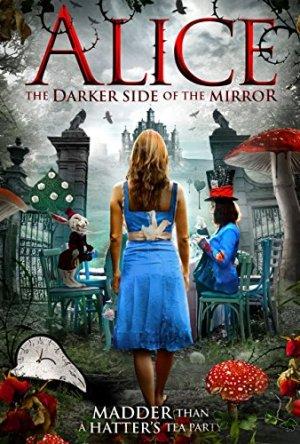 Alice: O Lado Negro do Espelho Dublado Online