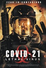 Free Download & streaming COVID-21: Lethal Virus Movies BluRay 480p 720p 1080p Subtitle Indonesia