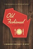 Image result for Old Fashioned: The Story of the Wisconsin Supper Club