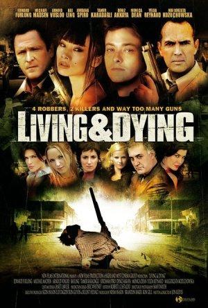 Vivendo e Morrendo Dublado Online