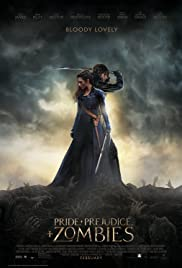 MV5BMjE1MzA3NzYxMl5BMl5BanBnXkFtZTgwMzQ0NDA5NzE@._V1_UX182_CR0,0,182,268_AL_ Pride and Prejudice and Zombies Action Movies Horror Movies Movies