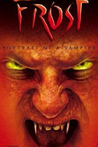 Frost – Retrato de um Vampiro Dublado Online