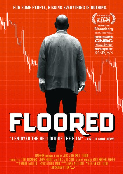 Floored documentary at Best Stock Market movies article - Arable Life