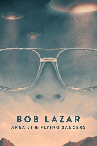 Bob Lazar: Área 51 e os Discos Voadores Legendado Online