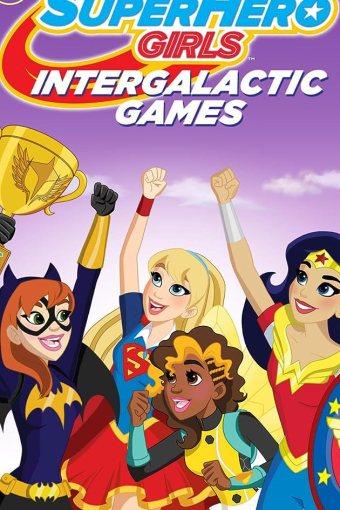 DC SuperHero Girls: Jogos Intergaláticos Dublado Online