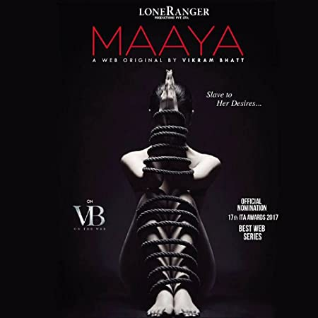 [18+] Maaya: Slave of Her Desires (2017) Hindi [Season 01 Complete] 1GB